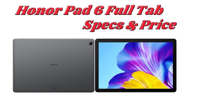 Honor Pad 6 Tablet Specifications - Price in Pakistan & India