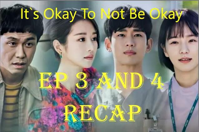 It's Okay to Not be Okay Episode 3 and 4 Recap:Short Recap