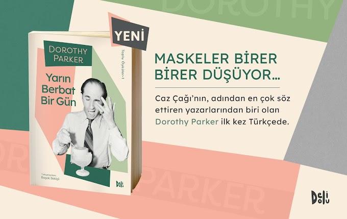 Dorothy Parker Toplu Öyküleriyle İlk Kez Türkçe'de