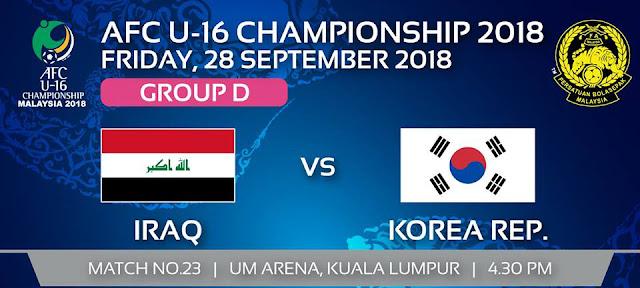 Live Streaming Iraq vs South Korea AFC U16 28.9.2018
