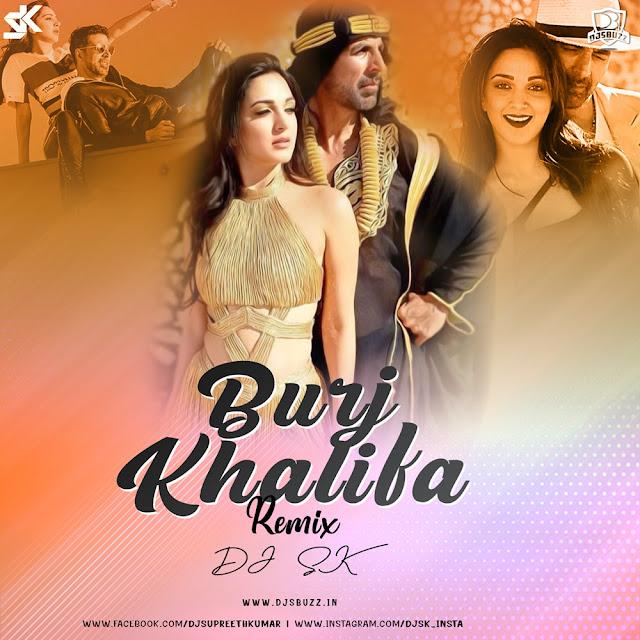 Burjkhalifa (Remix) – DJ SK