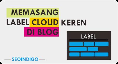 Cara Memasang Label Cloud Keren di Blog