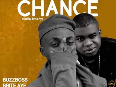 [Music] Buzzboss x brite aye - Give chance