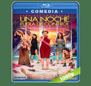 Una Noche Fuera de Control (2017) Full HD BRRip 1080p Audio Dual Latino/Ingles 5.1
