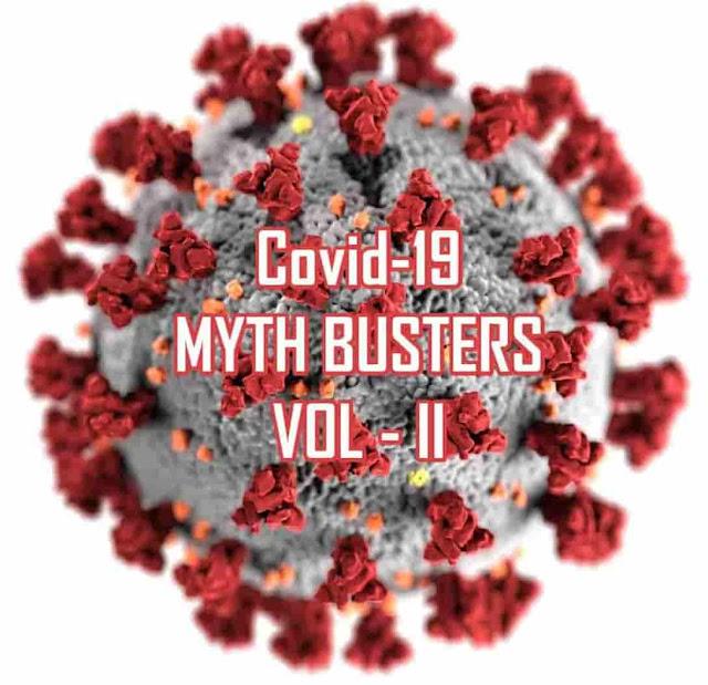 Covid-19 Myth Busters | Vol - II