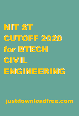 NITs ST CUTOFF 2020 FOR BTECH CIVIL ENGINEERING (ROUND 6 RANK WISE)