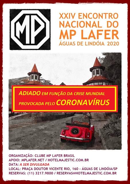 ENCONTRO NACIONAL DO MP LAFER ADIADO EM FUNÇÃO DA CRISE MUNDIAL PROVOCADA PELO CORONAVÍRUS.