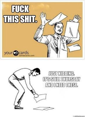 Thursday meme funny work