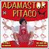 Adamastor Pitaco - É Pra Sorrir Músicas e Piadas