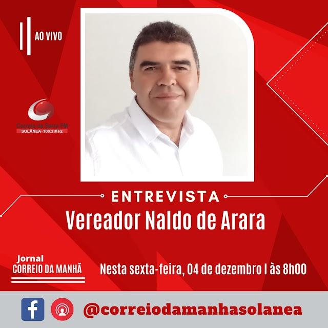 Vereador Naldo concede entrevista na rádio Correio da Serra nesta sexta-feira