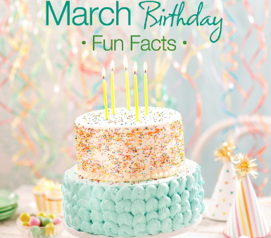 fun facts about people born in march