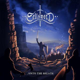 """Το τραγούδι των Sellsword """"Unto The Breach"""" από το ομότιτλο album"""