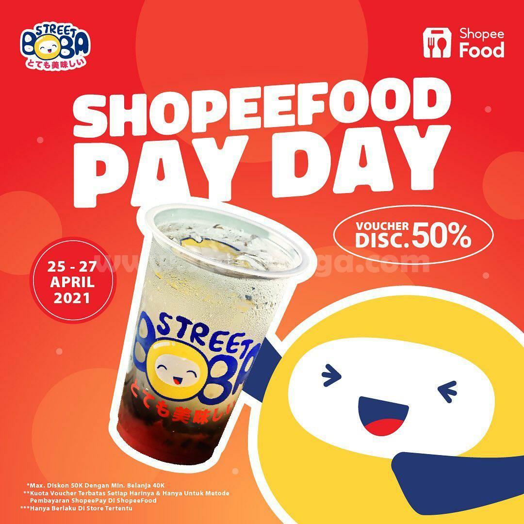 Promo STREET BOBA SHOPEEFOOD PAY DAY – DISKON s.d 50%