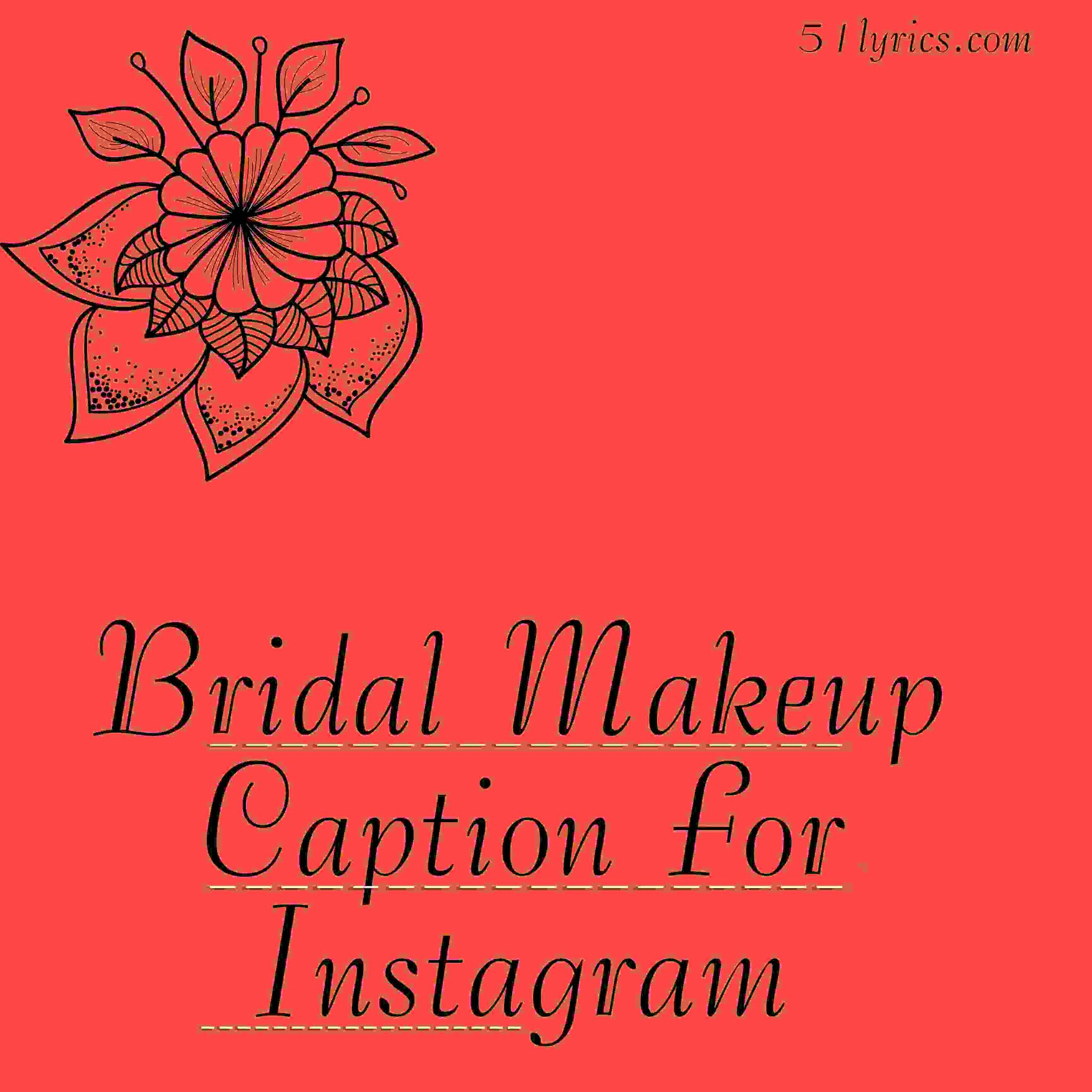 bridal makeup captions images, photo for bridal captions, bridal lehenga captions images, captions with images