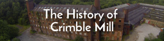 Link to the history of Crimble Mill, Heywood, Lancashire