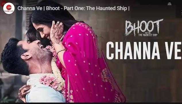 चन्ना वे चन्ना वे लिरिक्स भूत Channa ve channa ve lyrics in hindi-Bhoot-Akhil Sachdeva