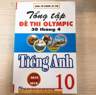 Tổng Ôn Tập Đề Thi Olympic 30 Tháng 4 Tiếng Anh 10 ebook PDF-EPUB-AWZ3-PRC-MOBI