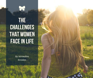 The Challenges That Women Face In Life
