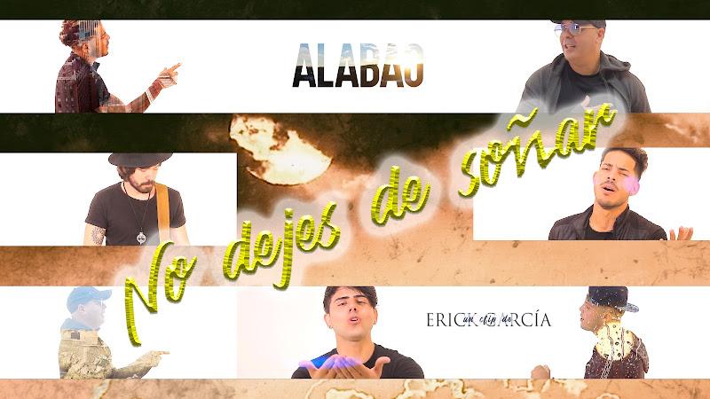 Grupo Alabao - ¨No dejes de soñar¨ - Videoclip - Director: Erick García. Portal Del Vídeo Clip Cubano