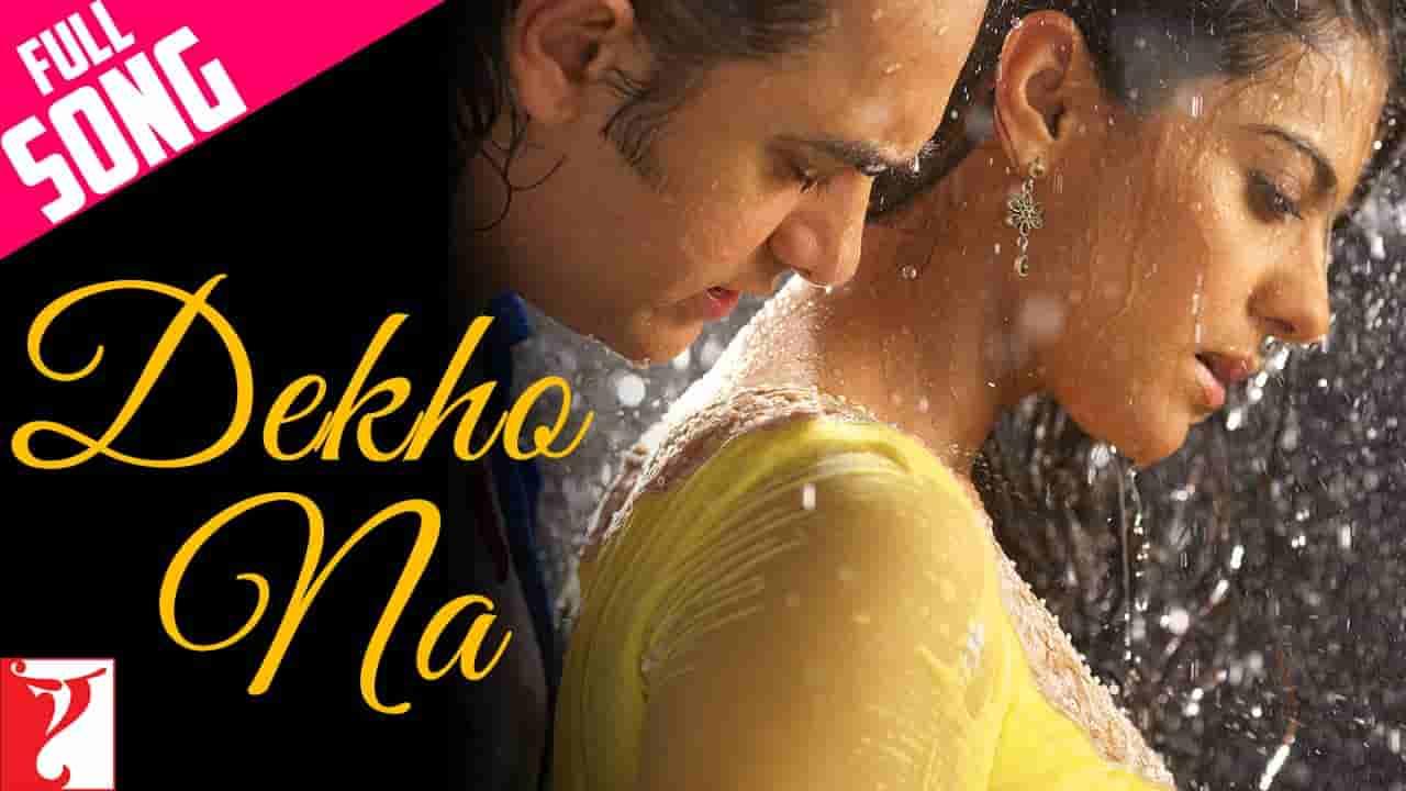 Dekho na lyrics Fanaa Sonu Nigam x Sunidhi Chauhan Bollywood Song