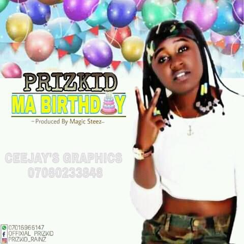 Musiq: PriZkid TrapBae - My Birthday (Pryme9jablog)