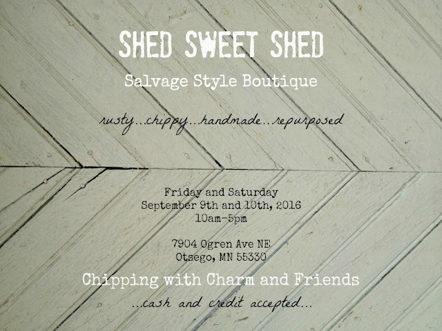 Chipping with Charm: Shed Sweet Shed Boutique Sept 2016...www.chippingwithcharm.blogspot.com