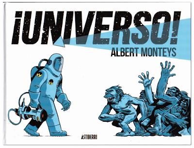 ¡Universo! de Albert Monteys  Astiberri, comic ciencia ficcion