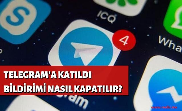 Kişi Telegrama Katıldı Bildirimini Kapatma