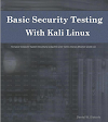 Free PDF download - Basic Security Testing with Kali Linux  ~ by Daniel W. Dieterle.