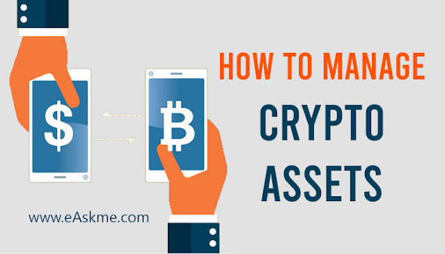 How to Manage Crypto Assets in 2021: eAskme