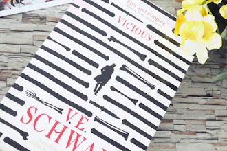 An Anti-Hero Whose Story You Are Going To Love: Vicious by V.E. Schwab