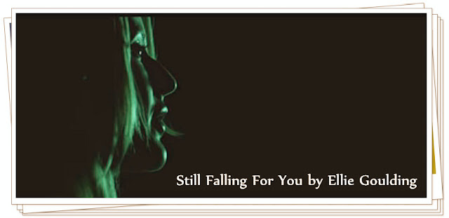 Still Falling For You by Ellie Goulding - Lyrics (From Bridget Jones's Baby Movie)