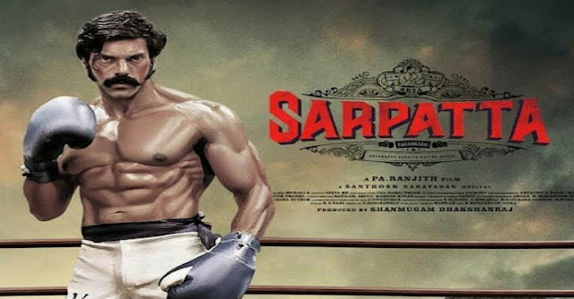 Sarpatta Parambarai Movie Release Date and Time Confirmed 2021: Amazon Prime Video पर कब आ रही है?