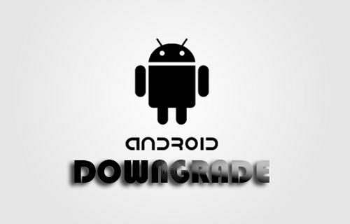 Cara Downgrade OS Android