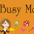 Busy … Busy… Day's | Being Mommee..Love It. Like It. Live It.