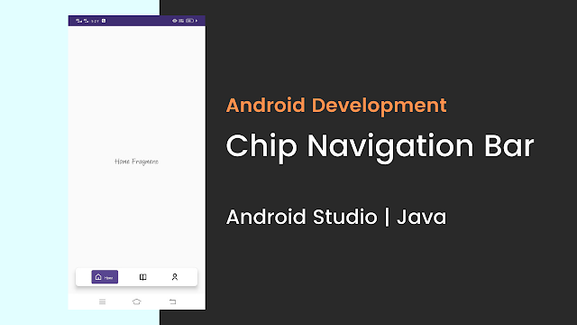 Chip navigation bottom bar in android studio | Java