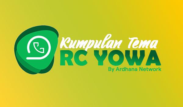 Kumpulan Tema RC Yowa (Update 21 Mei 2019)
