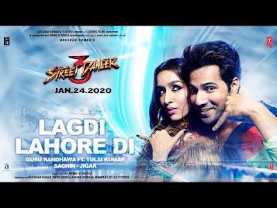 Lagdi Lahore Di Lyrics – Street Dancer 3D