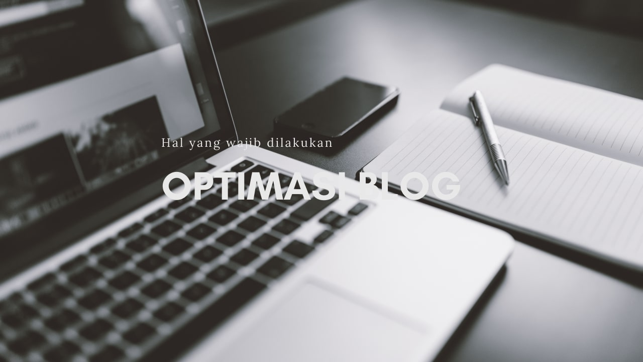 Optimasi blog