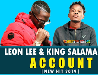 Leon Lee & King Salama – Account ( 2019 ) [DOWNLOAD]