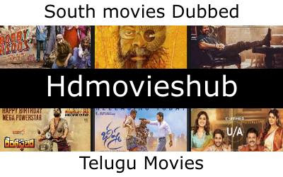 Hdmovieshub 2021 Website for downloading movies in South Hindi