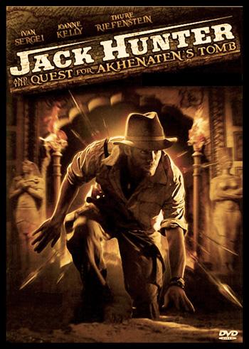 Jack Hunter 2: The Quest for Akhenaten's Tomb 2008 Dual Audio ORG Hindi 720p BluRay 1GB poster