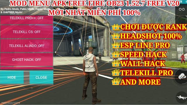 MOD MENU APK FREE FIRE OB23 1.52.X V20 FREE - CHƠI ĐƯỢC RANK, HEADSHOT 100%, ESP LINE PRO, WALL HACK
