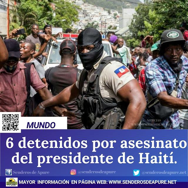 MUNDO: 6 detenidos por asesinato del presidente de Haití.
