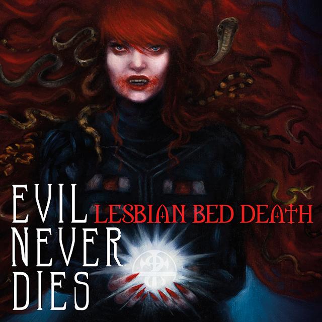 Lesbian Bed Death Evil Never Dies album 2016