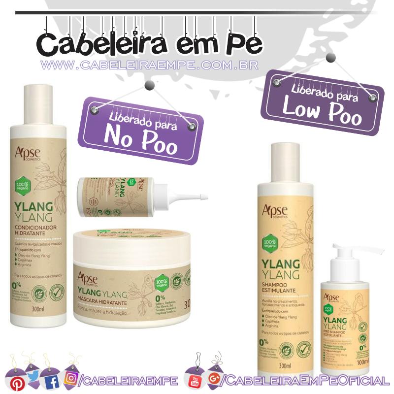Pré Shampoo e Shampoo (Liberados para Low Poo), Condicionador, Máscara e Tônico (liberados para No Poo) Estimulante Ylang Ylang - Apse