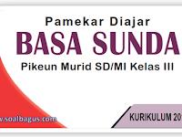 Kisi Kisi Soal PAS B. Sunda Kelas 3 Semester 1 K-13 Th. 2019