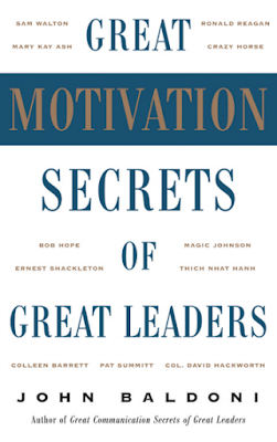 MOTIVATION SECRETS OF GREAT LEADERS