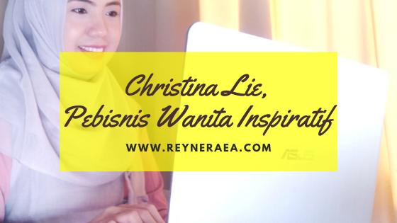 Christina Lie, Pebisnis Wanita Inspiratif