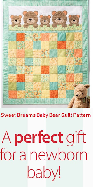 Make a Perfect Gift for a Newborn Baby Sweet Dreams Baby Bear Quilt Pattern
